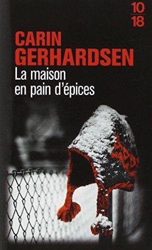 Amazon Fr La Maison En Pain D Epices Carin Gerhardsen