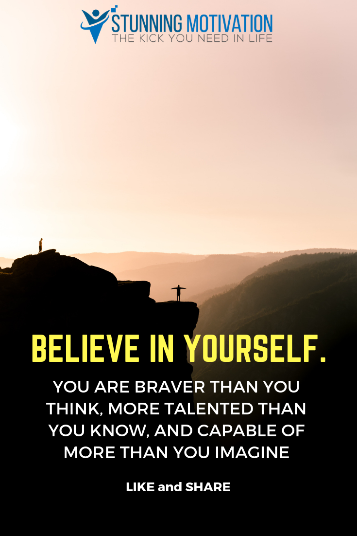 Success Starts From Believing In Yourself If You Don T Trust Yourself And You Don T Believe You Can Achieve It Believe Quotes Inspirational Quotes Motivation