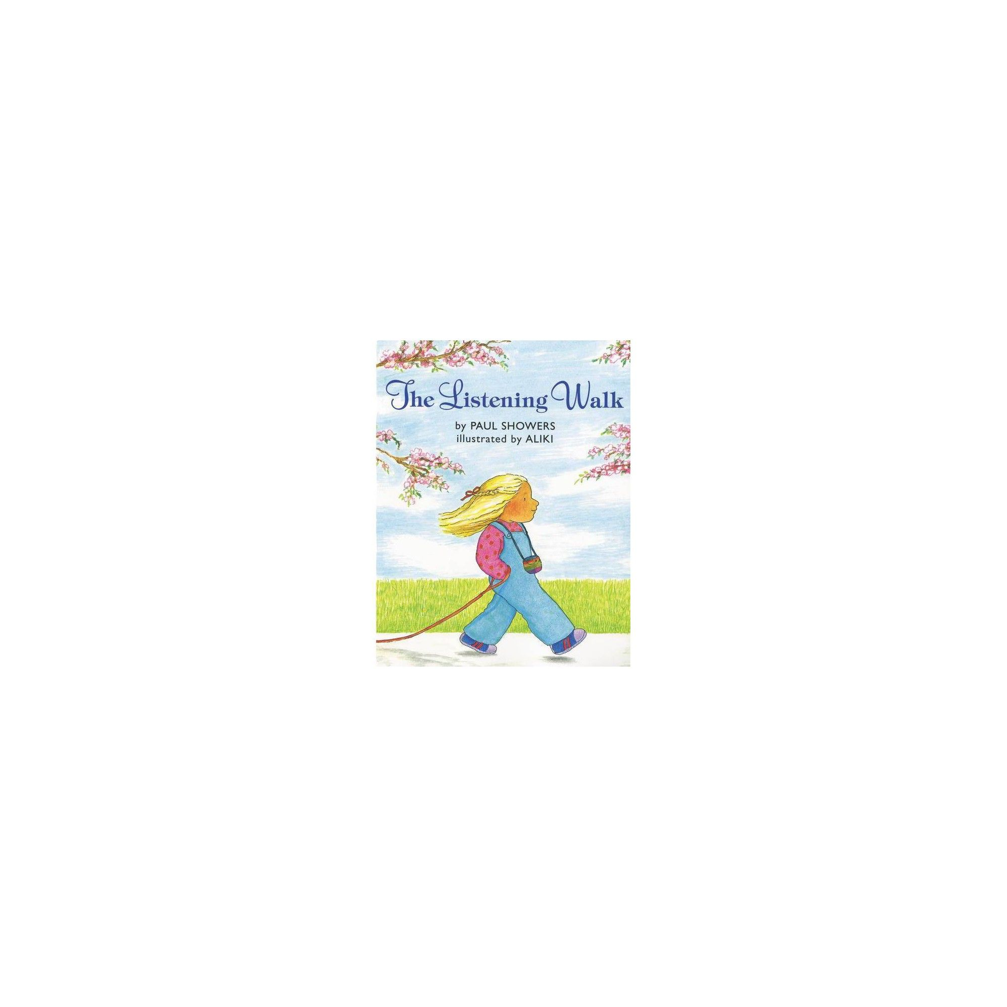 The Listening Walk By Paul Showers Paperback Paperbacks
