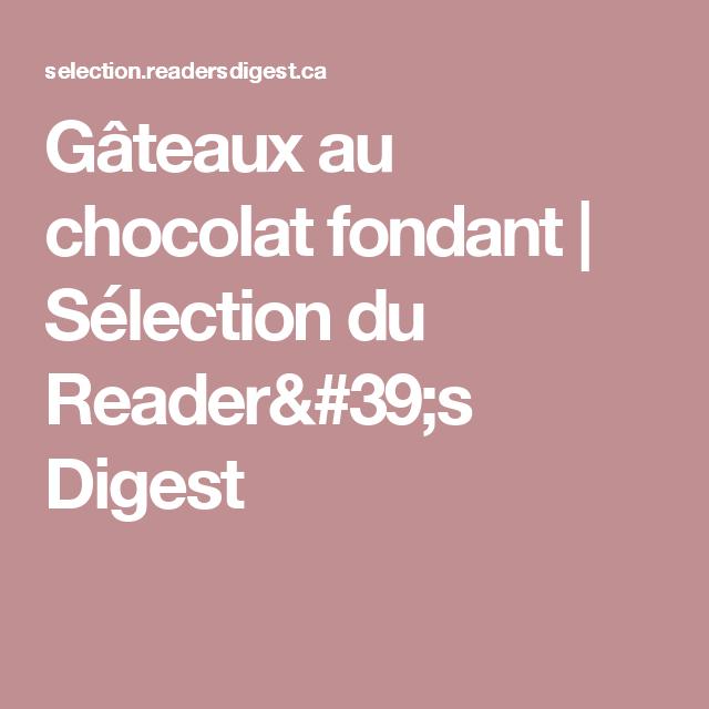 Gâteaux au chocolat fondant   Sélection du Reader's Digest