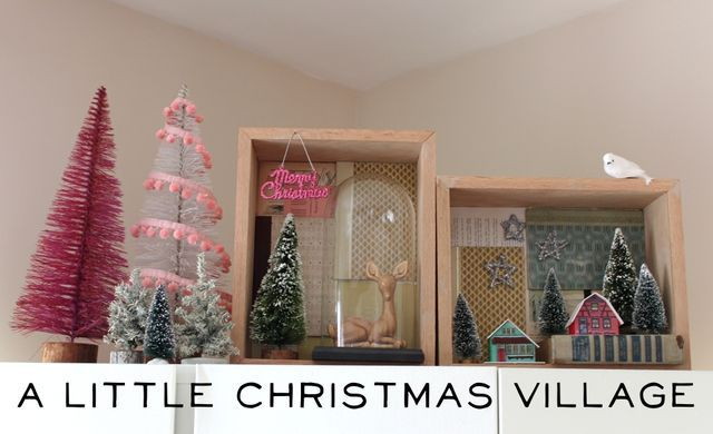 @Kya and Wave christmas village makes me want to find thrifted xmas trees and decorate them with trim. i am swooning over the pom pom covered tree!!