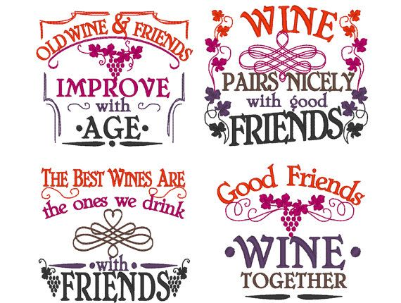 Check out this item in my Etsy shop https://www.etsy.com/listing/489960869/wine-and-friends-quotes-awesome-gift-for