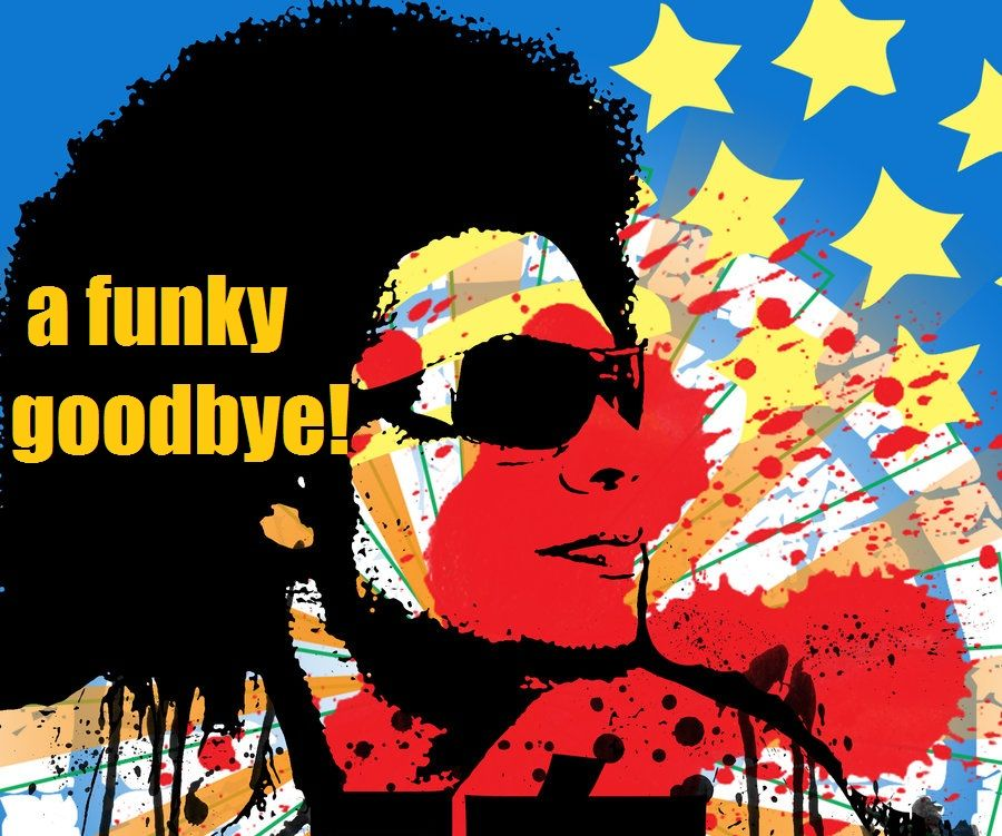A Funky Goodbye To Andresmusictalk Funky Music Lovers Goodbye