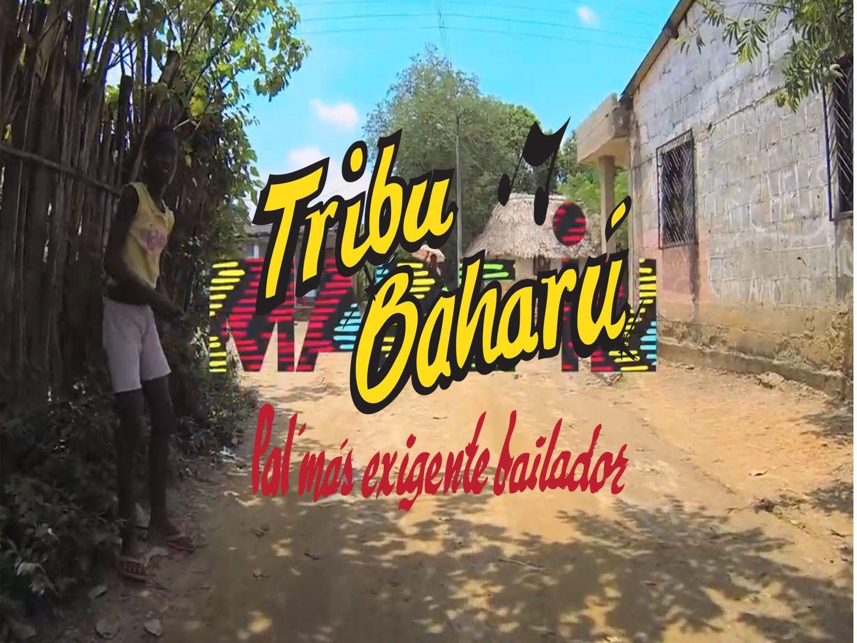 Made in Tribu Baharú (Vídeo Oficial)