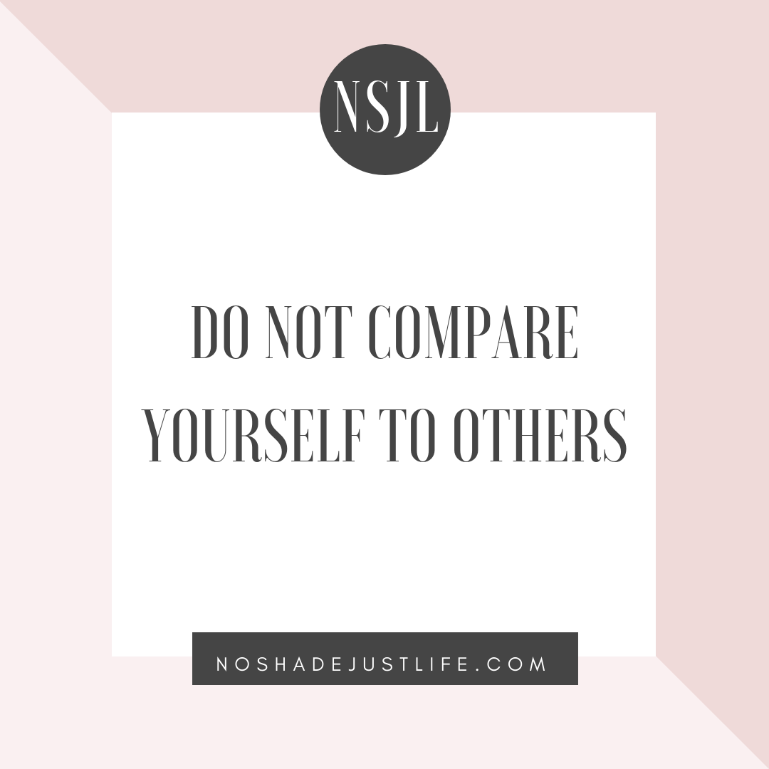 how to not compare yourself to others
