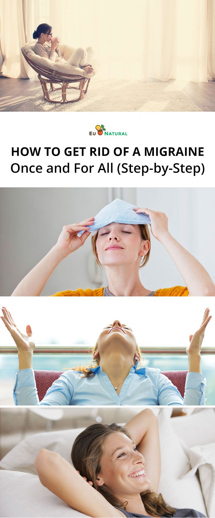 How to get rid of a migraine once and for all stepby