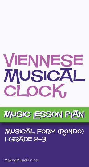 Viennese Musical Clock  Free Music Lesson Plan Rondo Form