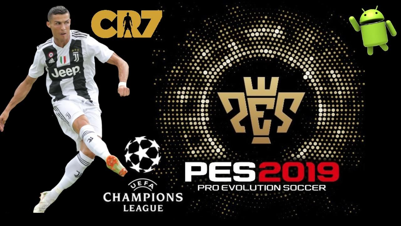 PES 2019 Mobile Patch CR7 and Messi Android own load