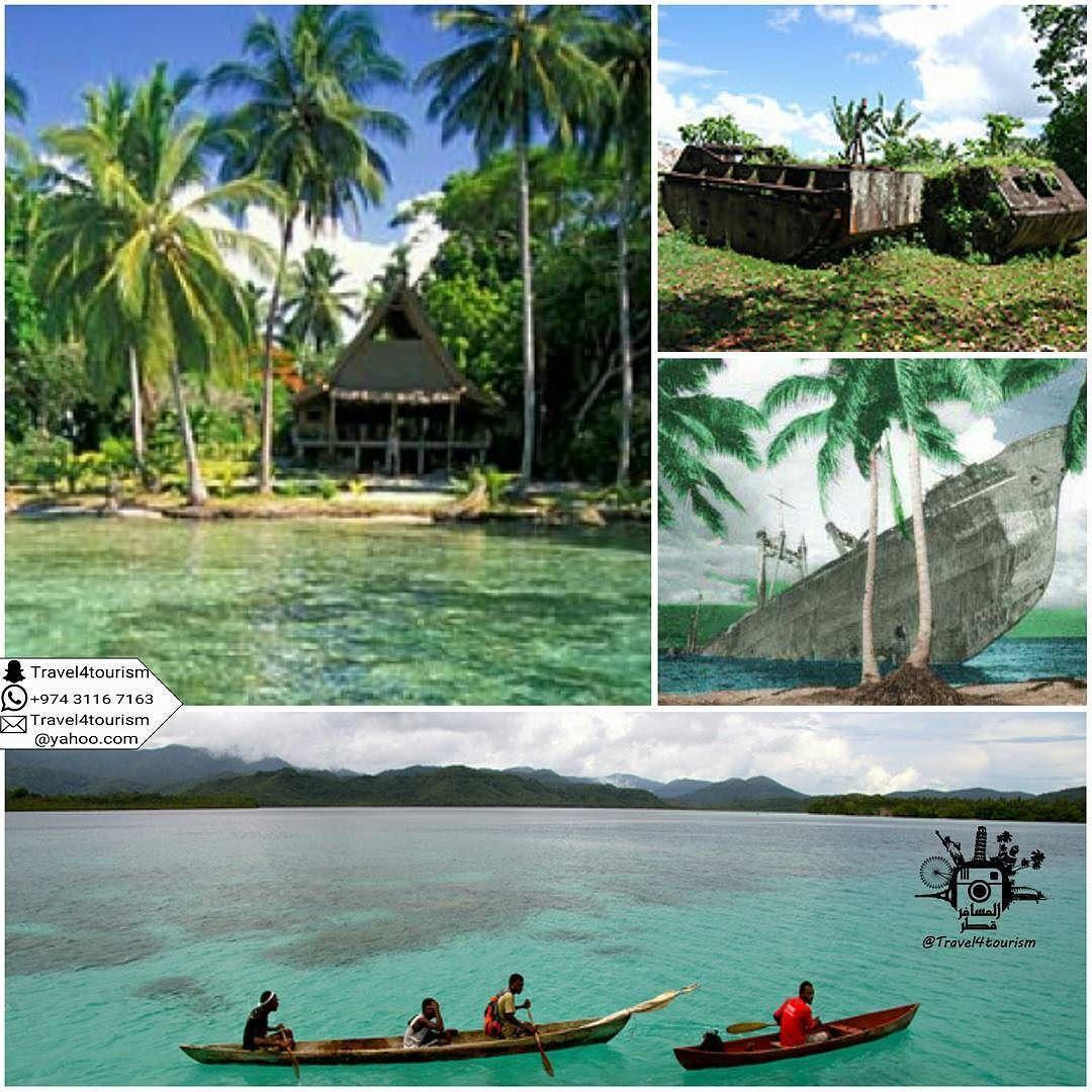 المسافر قطر Thetraveler Qatar On Instagram جزر سليمان جوادلكانال Solomon Islands Guadalcanal تعتبر أكبر جزيرة من جزر سليمان وتتمتع الجزيرة بطبيعت Life