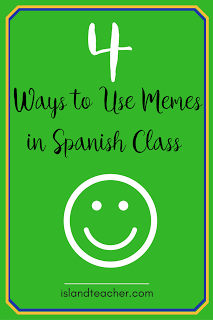 4 Ways To Use Memes In Spanish Class Spanish Memes Spanish Teacher Blogs Spanish Class