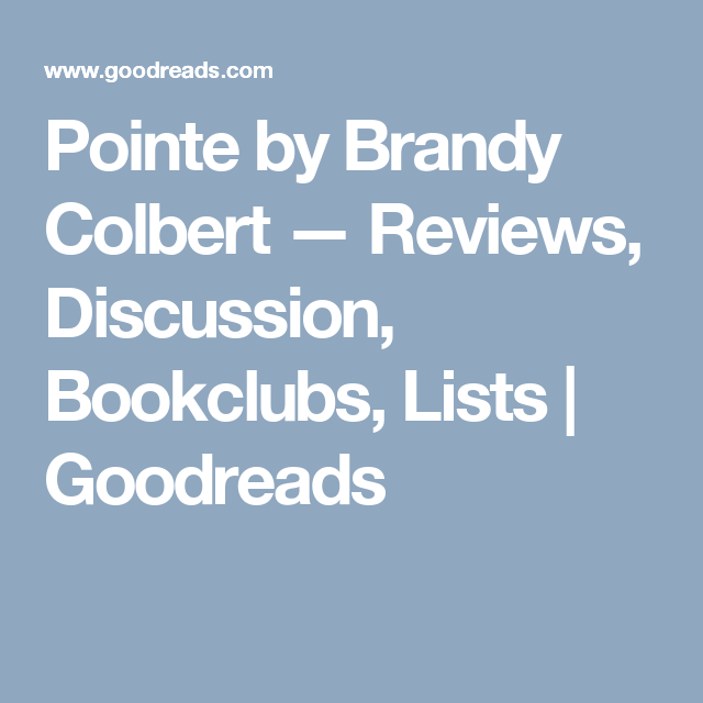 Pointe By Brandy Colbert Reviews Discussion Bookclubs Lists