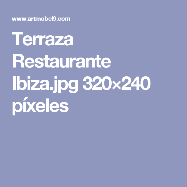 Terraza Restaurante Ibiza.jpg 320×240 píxeles