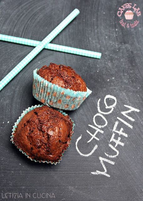 Letizia in Cucina: Chocolate Muffins - Cakes Lab | I MIEI DOLCI ...