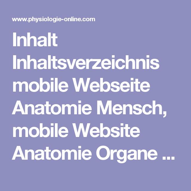 Inhalt Inhaltsverzeichnis mobile Webseite Anatomie Mensch, mobile ...