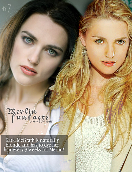 MERLIN FUN FACT #14. Katie McGrath is naturally blonde, and has to ...
