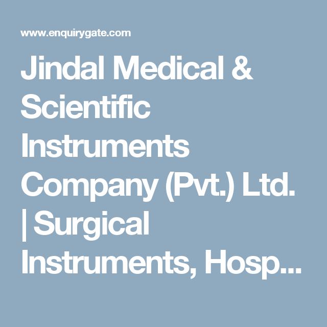 Jindal Medical & Scientific Instruments Company (Pvt ) Ltd