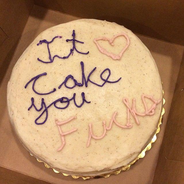 It <3 cake you fucks