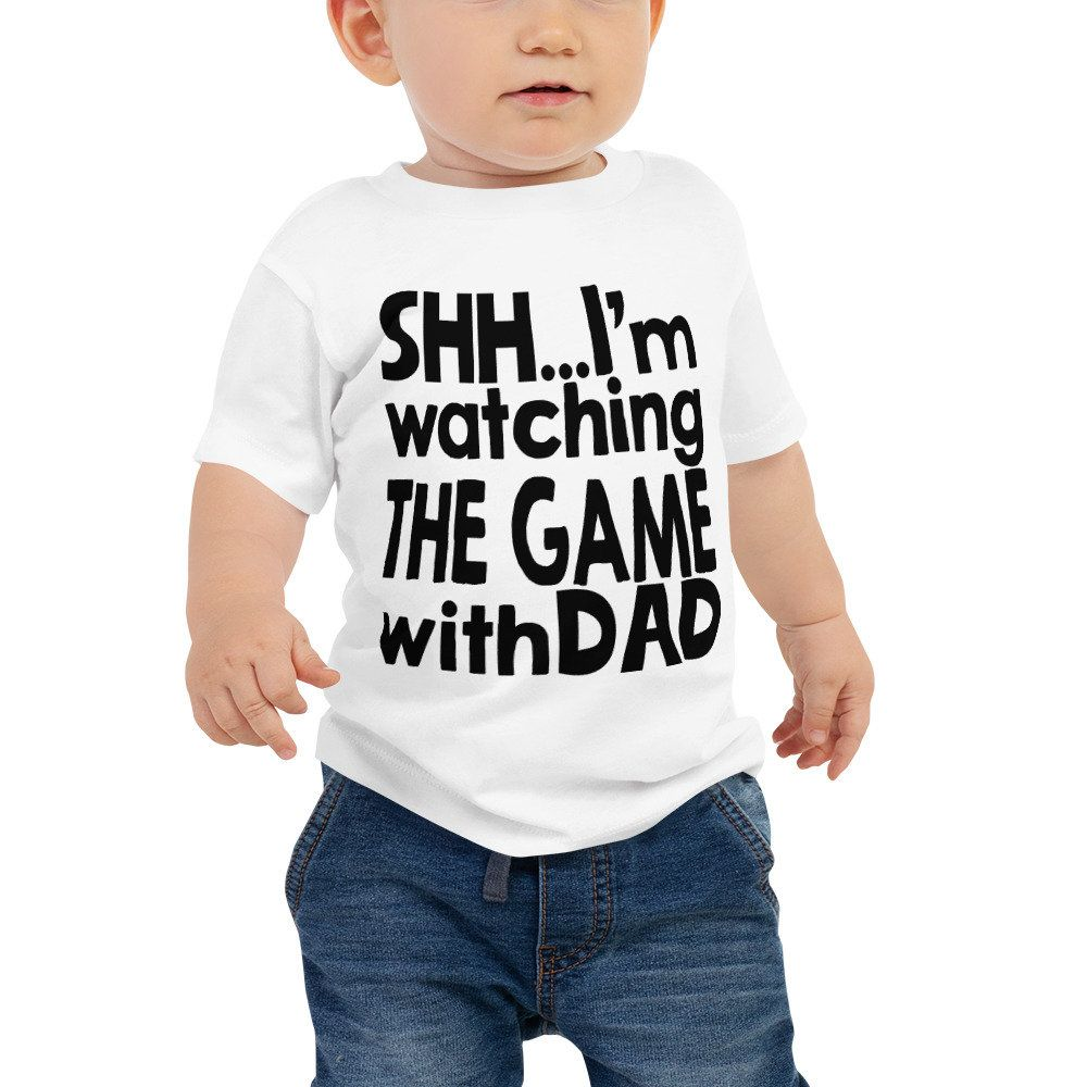 f613cd6751fc Shh I m Watching the Game with Dad Baby Jersey Short Sleeve Tee ...