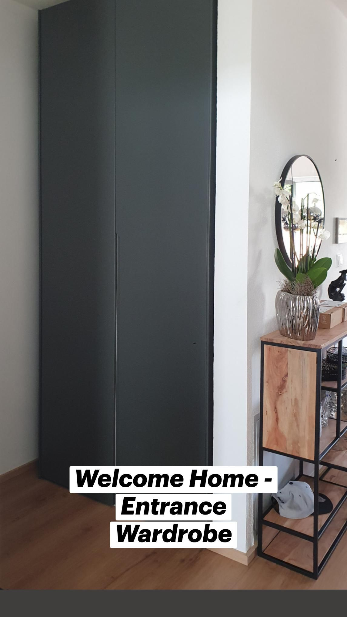 Welcome Home – Entrance Wardrobe