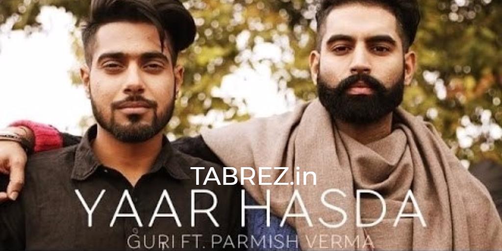 Yaar Hasda Punjabi Song Lyrics Guri Punjabi Song 2017 Tabrez In Mp3 Song Songs Lyrics