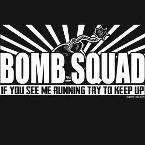 3312a7df4 Bomb Squad If You See Me Running Try To Keep Up T-Shirt Funny Cops Army  Marines SWAT Humor Tee Shirt Tshirt Mens Womens Kids S-3XL