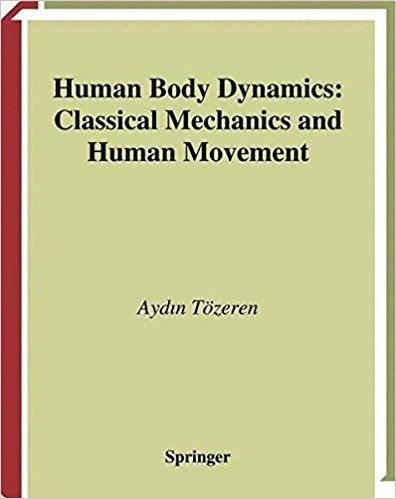 Human body dynamics classical mechanics and human movement medical human body dynamics classical mechanics and human movement medical books free download pdf review residency clinical india online textb fandeluxe Image collections