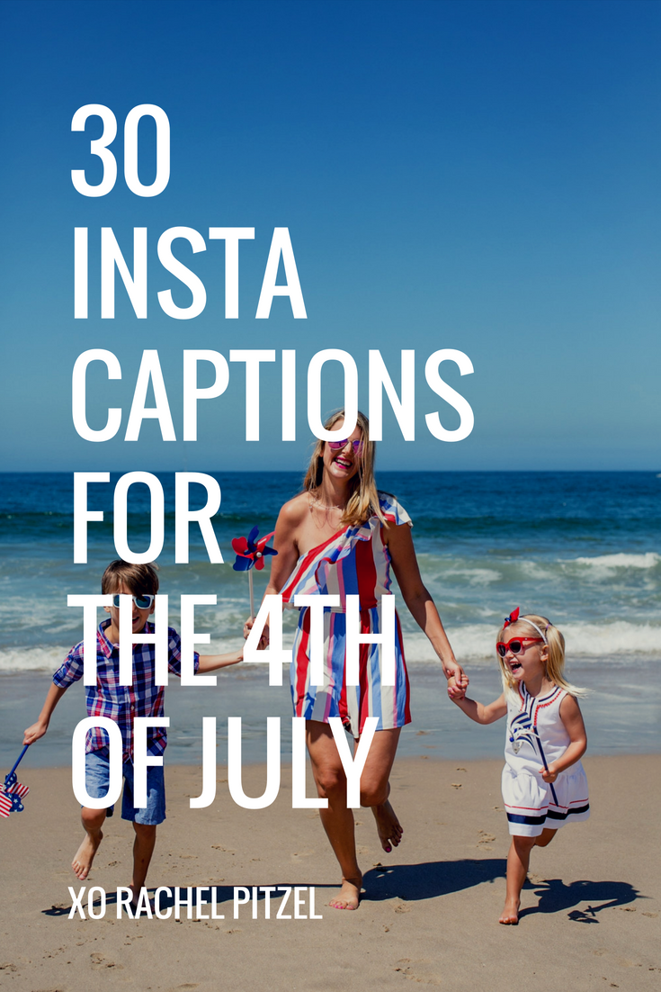 30 Instagram Captions For The 4th Of July Fourth Of July Quotes Instagram Captions Funny Instagram Captions