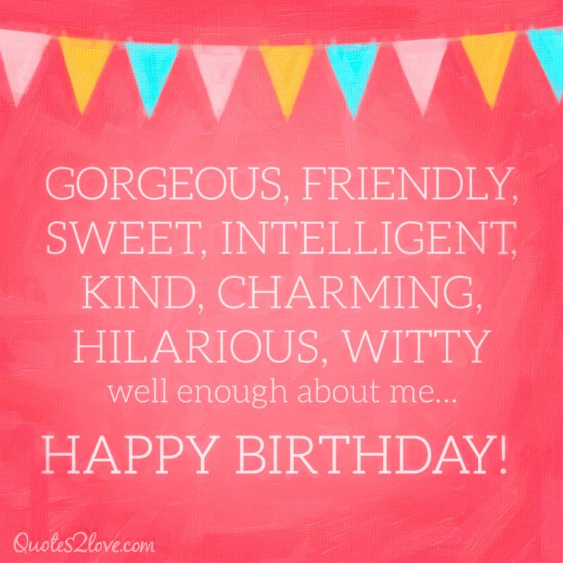 15 FUNNY BIRTHDAY QUOTES NOBODY WILL FORGET - quotes2lovequotes2love