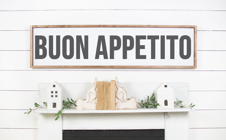 Buon Appetito Sign Italian Kitchen Art Italian Kitchen Signs Italian Wall Decor Italian Farmh Italian Wall Decor Tuscan Decorating Kitchen Kitchen Signs