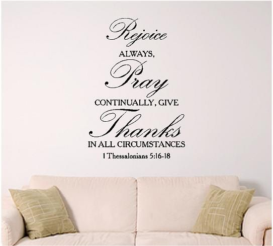 bible verse wall art, 1 Thessalonians 5:16, Scripture Wall Decal ...
