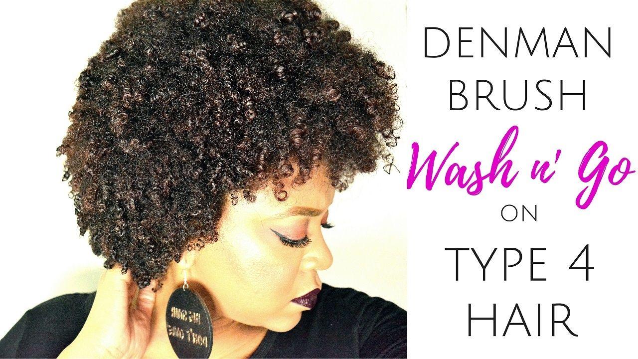 SHOCKING DEFINITION! DENMAN BRUSH on TYPE 4 HAIR WASH