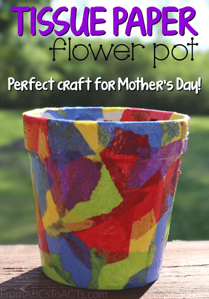 Tissue Paper Flower Pot Springtime Crafts For Kids From Abcs To