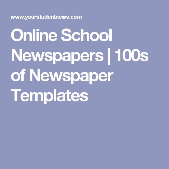 Online School Newspapers 100s Of Newspaper Templates Campus