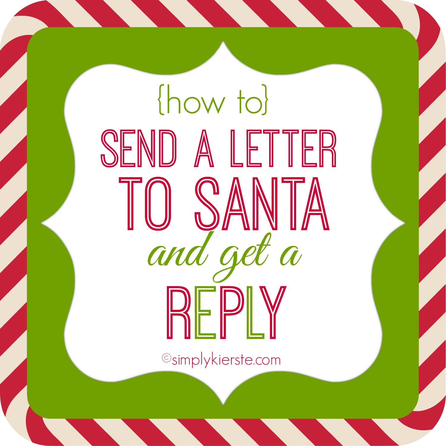 How To Send Letters To Santa And Get A Reply  Santa Holidays And