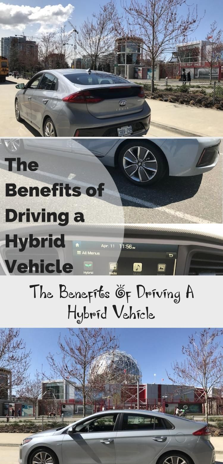 The Benefits Of Driving A Hybrid Vehicle Vehicles, Best