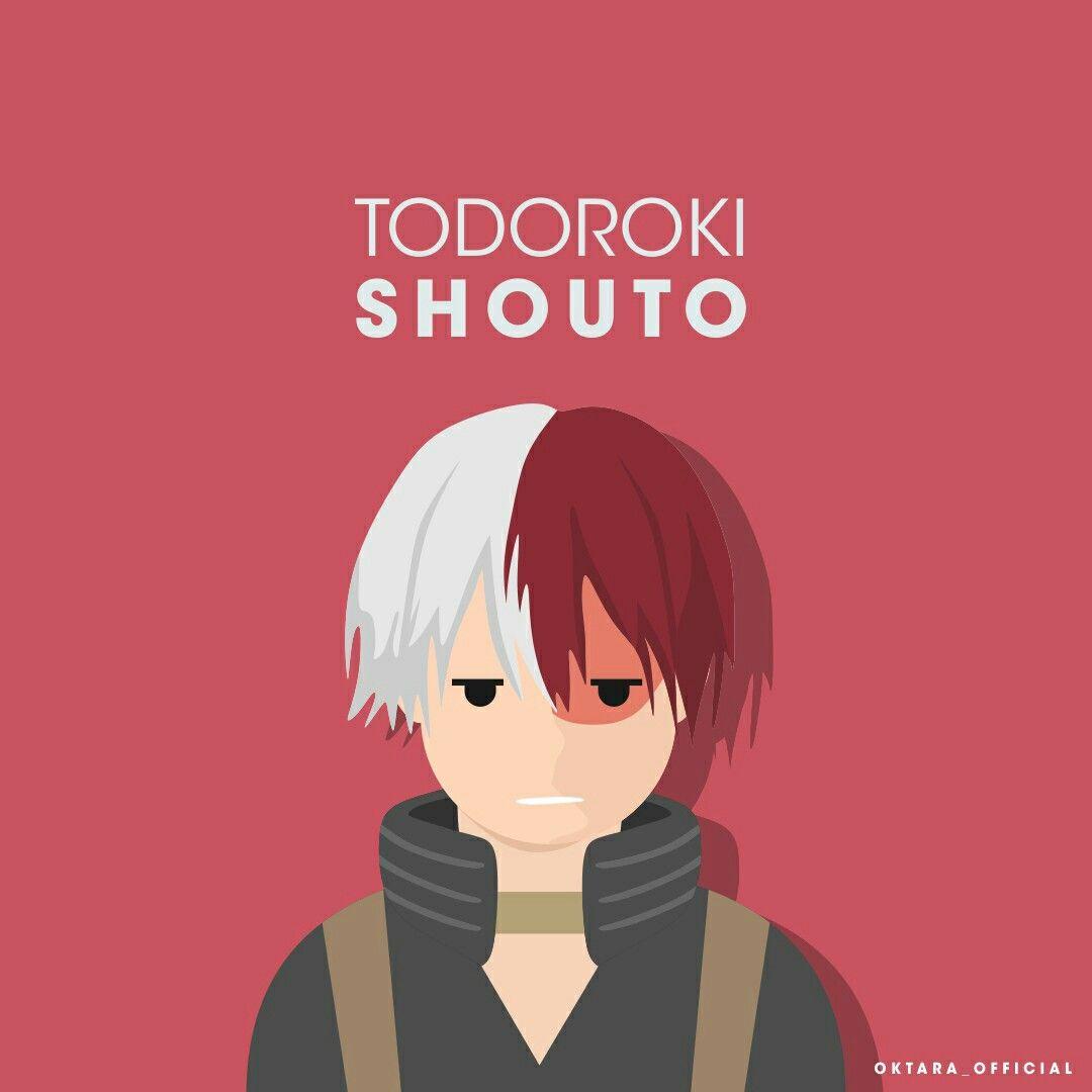 Todoroki Shouto From Boku No Hero Academia Hero Name Shouto Quirk Half Ice Half Fire Flat Vector Anime By Primastya Yudha Oktara Instagram Okta Seni