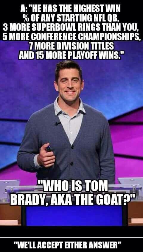 Who Is Tom Brady Jeopardy With Aaron Rodgers New England Patriots Football New England Patriots Patriots Football