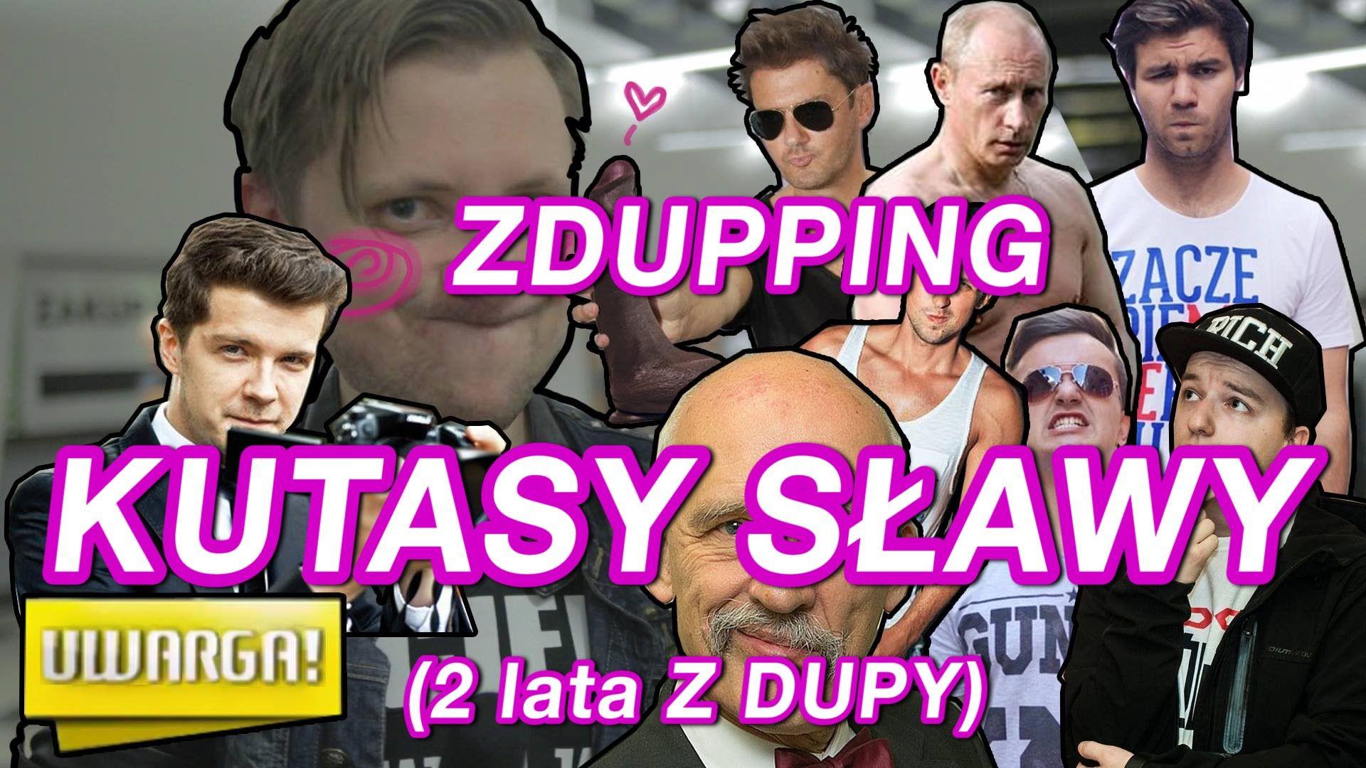 KUTASY SŁAWY - ZDUPPING (2 lata Z DUPY)