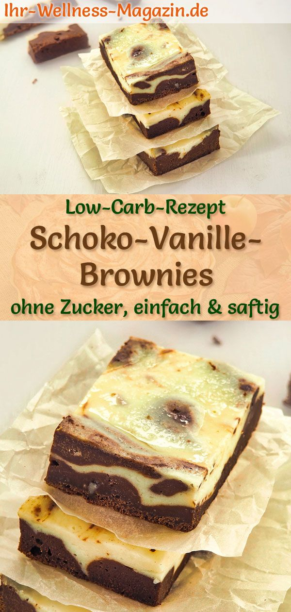 Low Carb Schoko-Vanille-Brownies - einfaches Rezept ohne Zucker #healthychocolateshakes