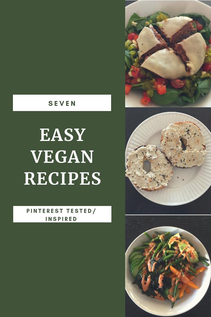 7 Easy Vegan Meals Pinterest Tested Inspired Vegan Recipes Easy Easy Vegan Vegan Recipes