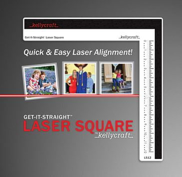 KellyCraft - Get-It-Straight Laser Square    AWESOME new tool!!!  Loving It!