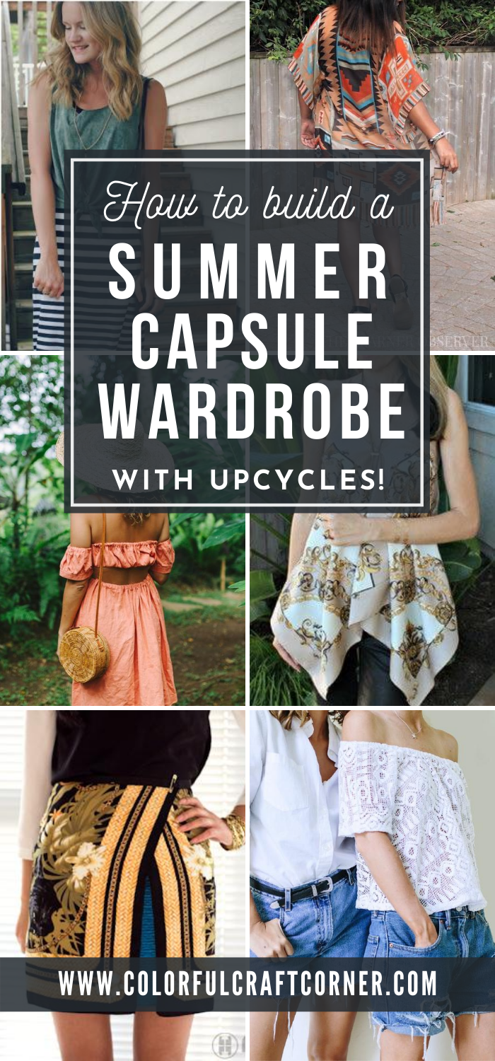 How To Build A Summer Capsule Wardrobe With Upcycles