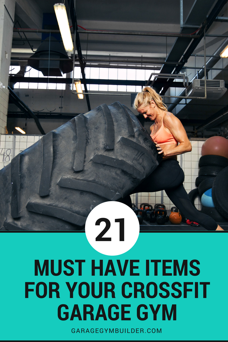 21 must have items for your crossfit garage gym fitness gear