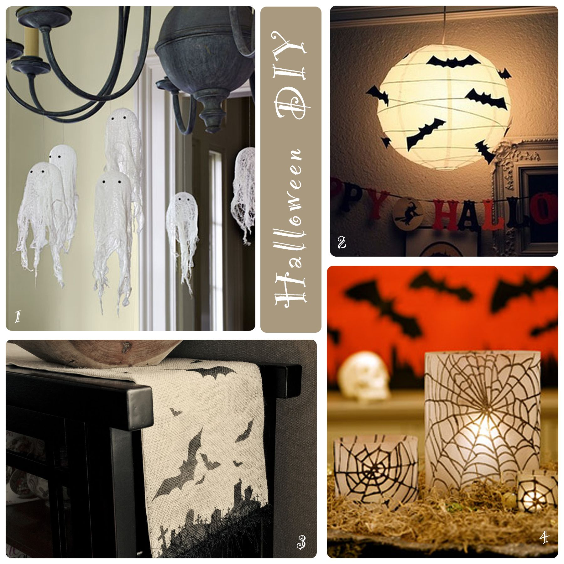 Happy Halloween Tips On Home Decoration 1: Cheesecloth Ghosts 2. Bat Covered Lantern 3. Creepy Burlap Runner 4