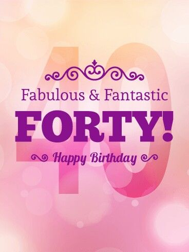 Fabulously 40 Best Wishes Pinterest Birthday 40th Birthday