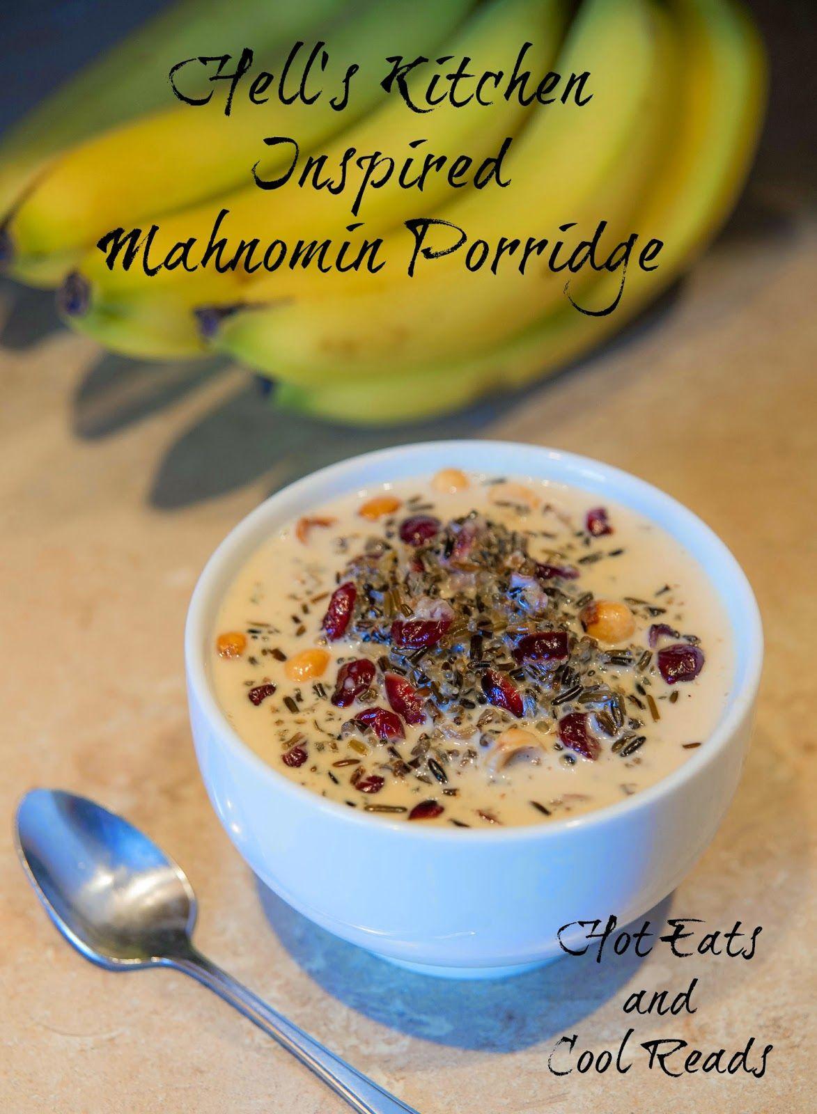Hell S Kitchen Inspired Mahnomin Porridge Recipe Hell S Kitchen