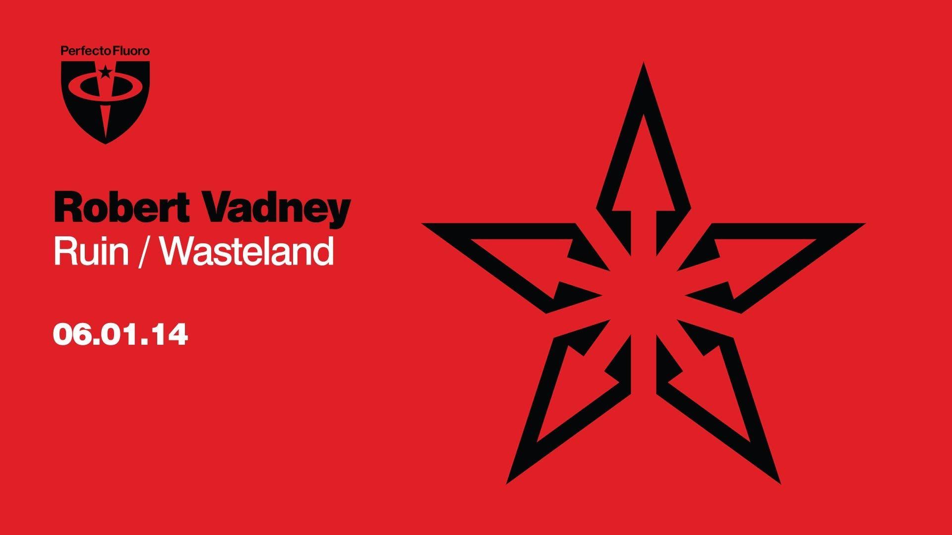 Robert Vadney - Wasteland (Original Mix)