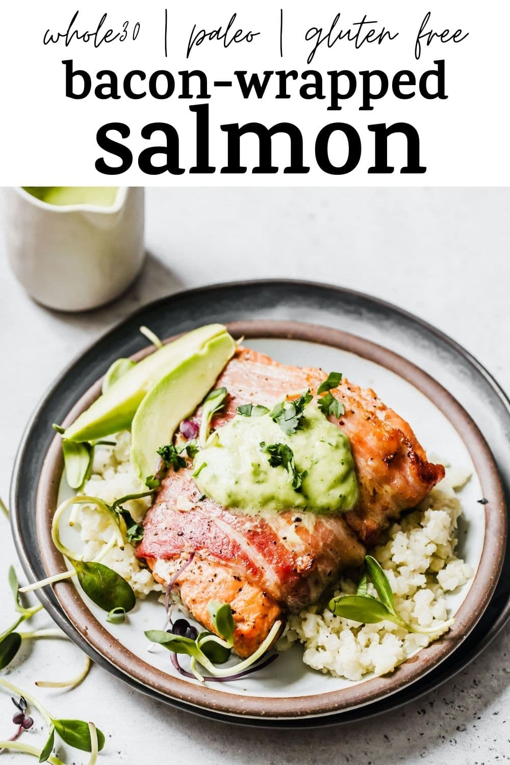 Bacon-Wrapped Salmon with Avocado Dressing : The A