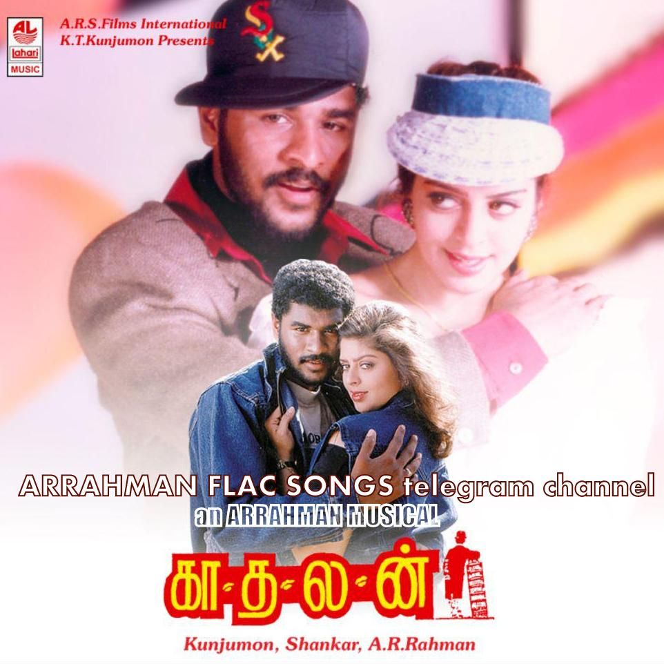 Kaadhalan [Tamil][1994-ACDRip-lossless FLAC songs - ARRAHMAN