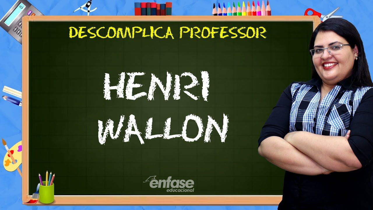 Henri Wallon - Descomplica Professor - #6